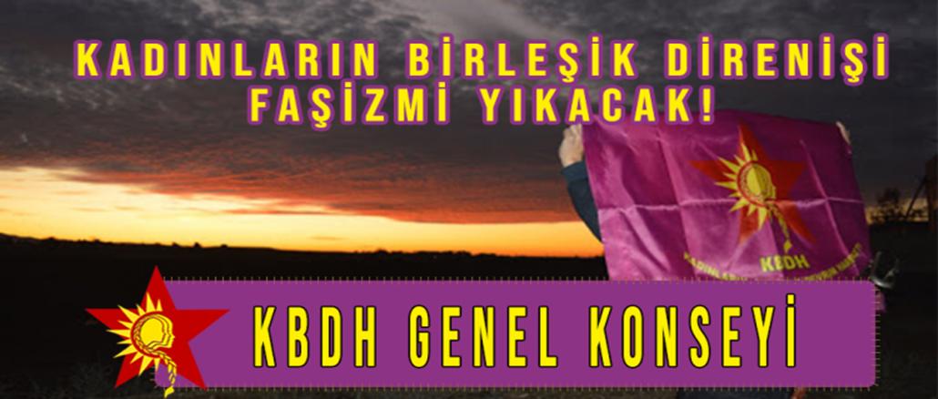 KADINLARINBIRLESIKDIRENISIFASIZMI-YIKACAK-KBDH-KONSEY