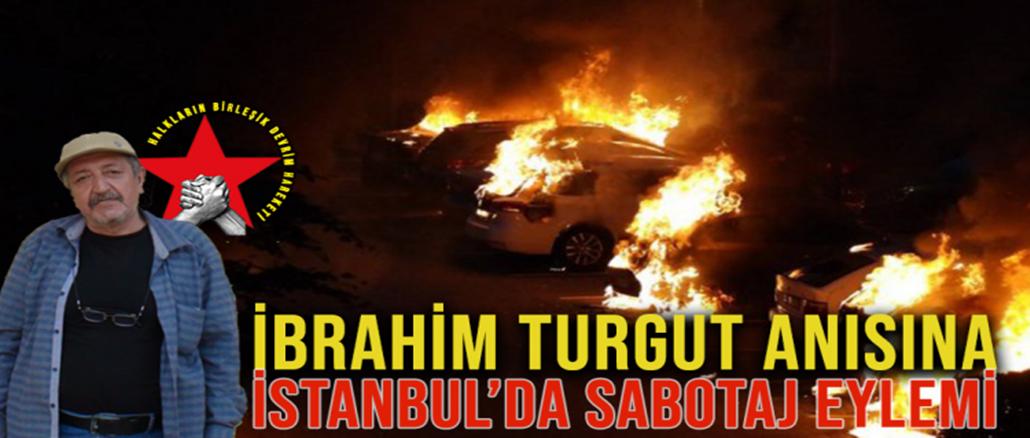 IbrahimTurgutAnisinaSabotajEylemiIstanbul